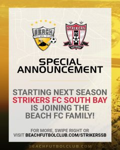 announcement strikers fc south bay joining beach futbol club in 2020